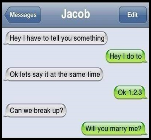 dating break up lines A good pickup line is hard to find, but the perfect ice breaker can work wonders the goal of that chat-up line is to get the girl or the guy talking and laughing, and to help you stand out from the rest of the crowd there are funny pickup lines and sincere pickup lines, romantic pick up lines and lame pick up lines.